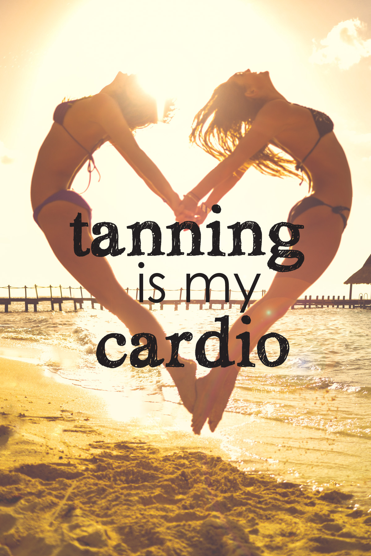 24 x 26_tanning_is_my_cardio