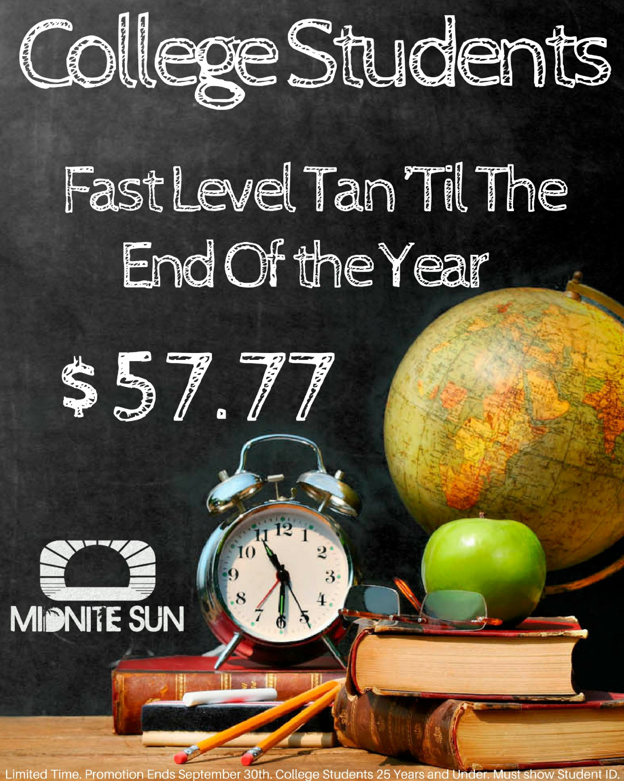 College Students can purchase a Tan 'Til The End Of the Year Fast Membership for $57.77!