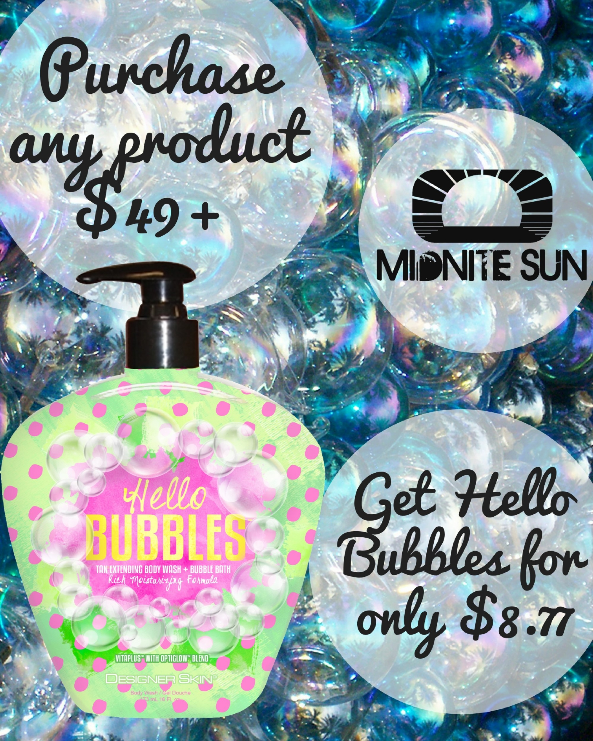 Purchase any product $49+ and get Hello Bubbles for only $9.99