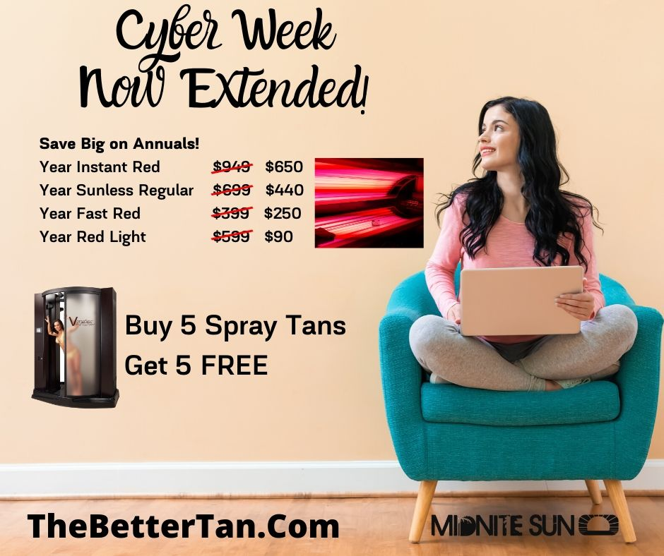 Cyber week extended tanning