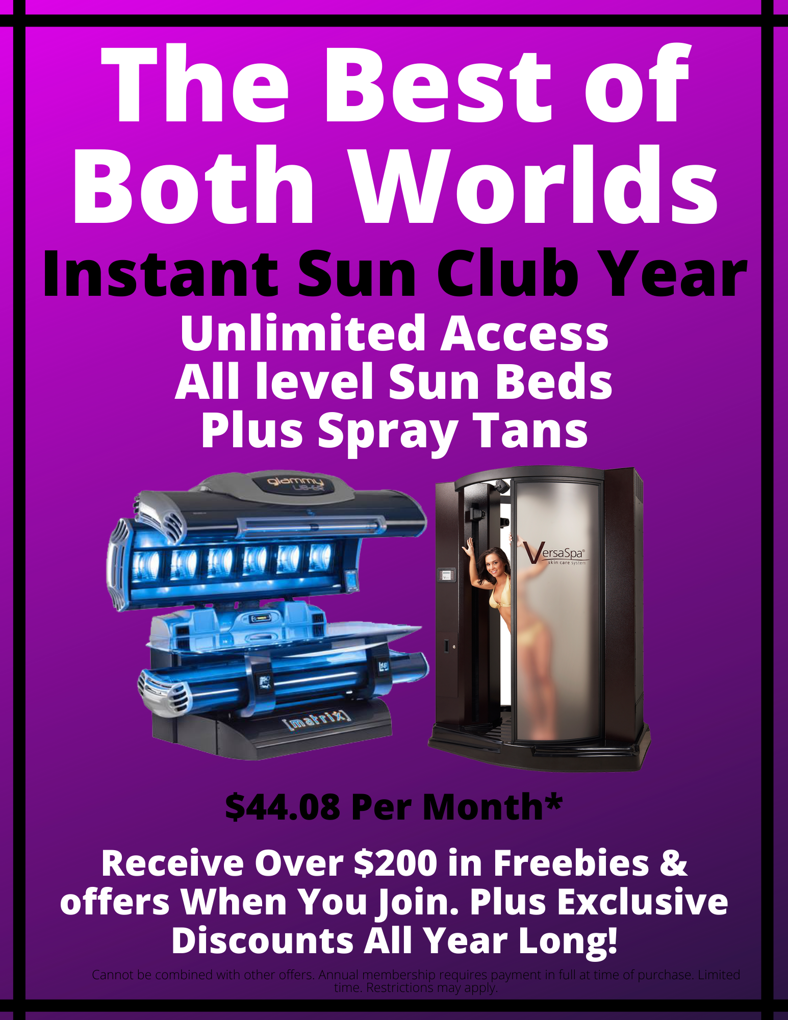 BEST OF BOTH WORLDS instant - All levels sunbeds+ spray tans= $529 breaks down to $44.08 show pics of beds and Versa Bottom list $200 in offers _ 1_3 of rooms