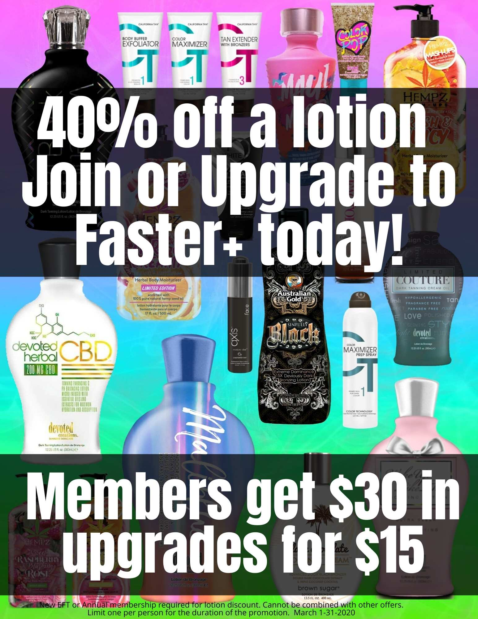 40% off any Lotion When You Join Faster+ Members get $30 in upgrades for $15